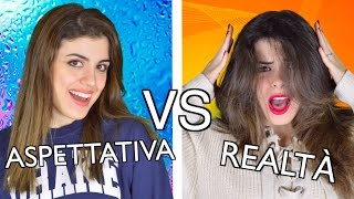 ASPETTATIVA VS REALTÀ - VITA QUOTIDIANA | Double C Blog