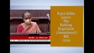 Rajya Sabha passes The Banking Regulation (Amendment) Bill, 2020