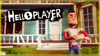 HELLO PLAYER | Hello Neighbor Mod