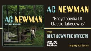 A.C. Newman - Encyclopedia Of Classic Takedowns