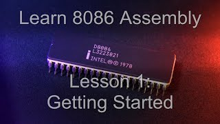 Learn 8086 (x86) Assembly Programming - Lesson1 : For absolute beginners!
