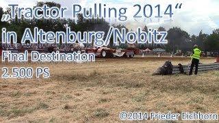 "preview picture of video '""Tractor Pulling Final Destination, Freie Klasse 2,5t, Deutsche Meisterschaft'"