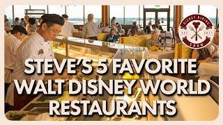 Steve's Current 5 Favorite Walt Disney World Restaurants | Disney Dining Show | 04/19/19