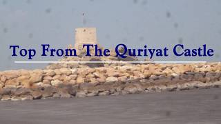 preview picture of video 'TOP VIEW FROM QURIYAT CASTLE | OMAN TOURIST PLACES'