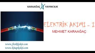 elektrik akımı  i  konu anlatımı mehmet karaağaç www.kitapkoleji.com