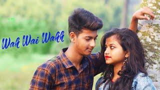 Wah Wai Wahh | Best Romantic Love Story | Vagabond Friends