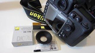 Nikon D810 - DK-17M magnifying eyepiece and DK-19 rubber eyecup installation