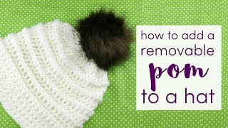 How to Add a Removable Pom to a Hat