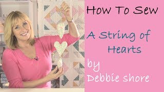 How To Sew A Simple String Of Hearts By Debbie Shore