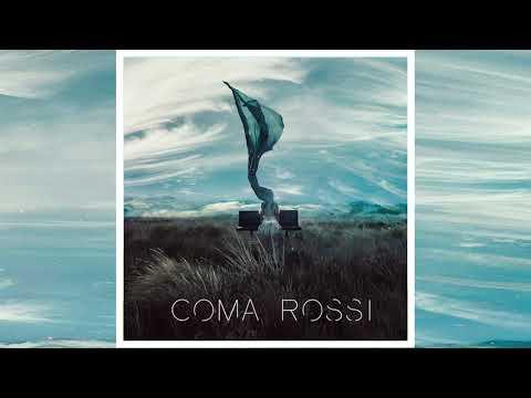 Coma Rossi - Coma Rossi [FA]