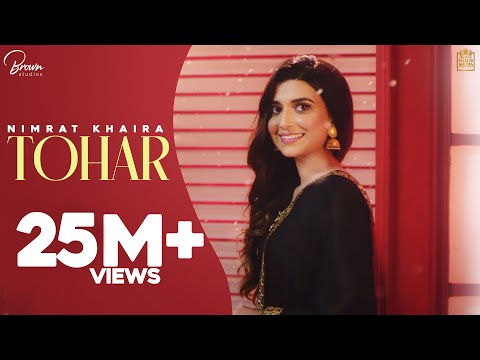 Tohar (Full Video) Nimrat Khaira | Preet Hundal | Latest Punjabi Songs 2019