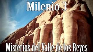 Milenio 3   Misterios Del Valle De Los Reyes