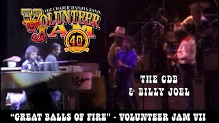 Great Balls of Fire - The Charlie Daniels Band & Billy Joel - Volunteer Jam VII