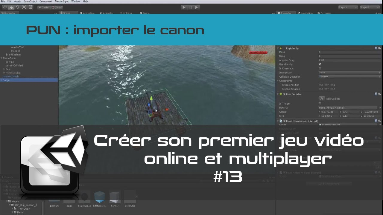 [TUTO Unity3D FR] Unity 5 - Créer un jeu en réseau multiplayer #13- Canon