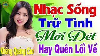 day-moi-la-nhac-tru-tinh-moi-det-2020-lk-nhac-song-thon-que-bolero-remix-test-loa-hay-quen-loi-ve