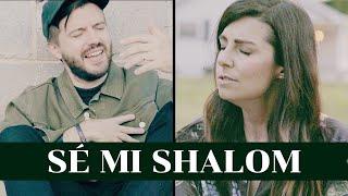 Be My Shalom / Sé Mi Shalom