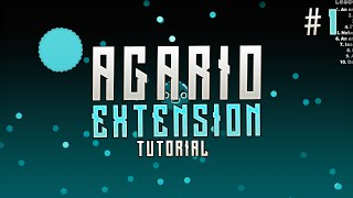 How to make an Agar.io extension. Part #1 (Coding tutorial)(old)