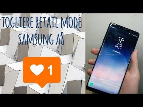 come togliere demo retail mode samsung live demo unit a8 s9