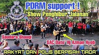 'Show Penghibur Jalanan' disokong penuh dari pihak PDRM dan rakan-rakan seperjuangan Sentuhan.