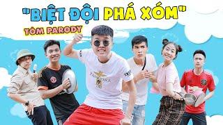 [Nhạc Chế] Biệt Đội Phá Xóm - Tôm Parody - Kiều Trang - Việt Hoàng - Sang Vũ