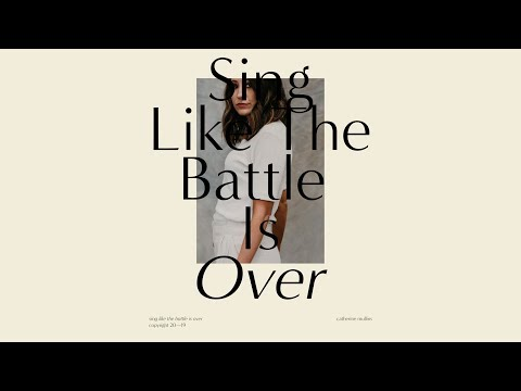 Sing Like The Battle is Over