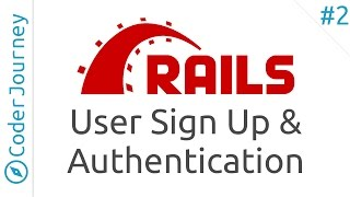 Learn Ruby on Rails - Part 2 - User Sign Up & Authentication