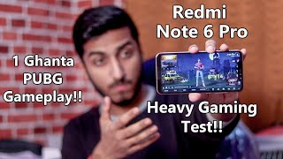 Redmi Note 6 Pro Heavy Gaming Review!! 1 Hour PUBG Gameplay!! Performance, Heating & Battery??