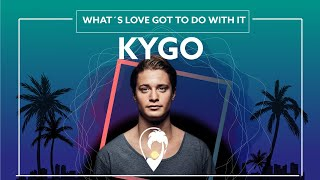 Kygo, Tina Turner - What's Love Got to Do with It [Lyric video]