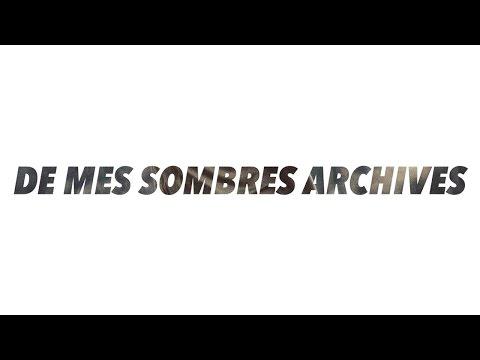 De mes sombres archives