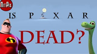 Is Pixar Dead? - NitPix