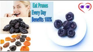 10 Reasons You Should Eat Prunes Every Day 100%