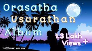 Orasadha-Usurathan-Album-song