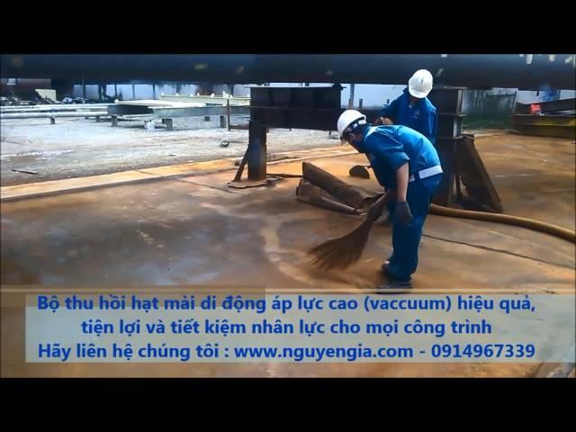 Bộ Vacuum thu hồi hạt mài Nguyễn Gia
