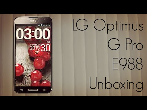 LG Optimus G Pro E988 Unboxing - PhoneRadar
