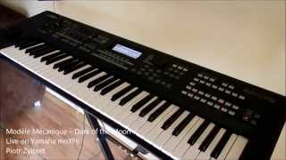 Modèle Mécanique - Dark of the Moon - Live on Yamaha moXF6 by Piotr Zylbert (High Quality Mp3)