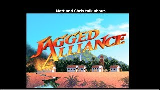 Let's Talk About Jagged Alliance