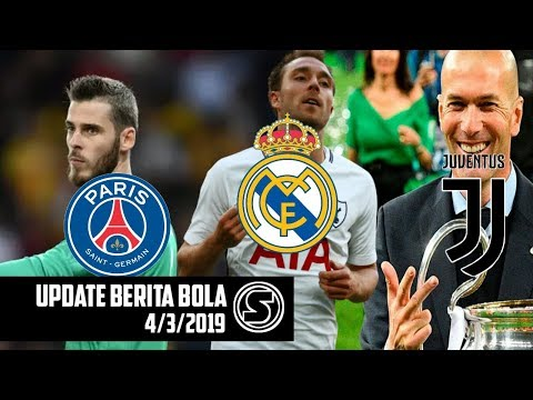 De Gea ke PSG? | Zidane Akan Melatih Juventus Berita Bola Terbaru Hari Ini