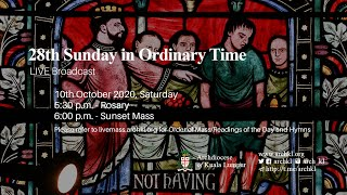 Sunset Mass - 28th Sunday in Ordinary Time