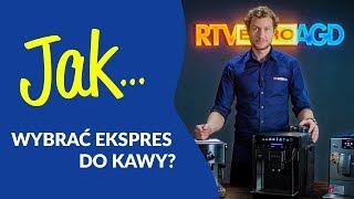 JAK Wybrać Ekspres Do Kawy? #1