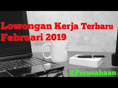 Lowongan Kerja Februari 2019 Terbaru   Loker