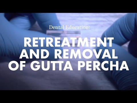 Endodontics: Retreatment and removal of Gutta Percha
