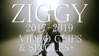 ZIGGY「2017-2019 VIDEO CLIPS & SINGLES+」(Official Trailer)