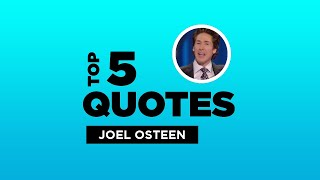 Top 5 Joel Osteen Quotes - American Clergyman. #JoelOsteen #JoelOsteenQuotes #Quotes