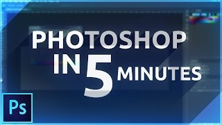 Learn Photoshop in 5 MINUTES! Beginner Tutorial