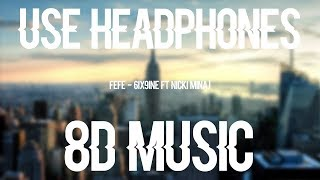FEFE   6ix9ine, Nicki Minaj, Murda Beatz (8D AUDIO)