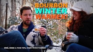 A Great Bourbon Winter Warmer Cocktail Recipe