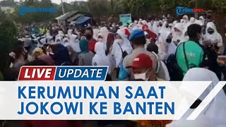 Antusias Rebutan Kaos yang Dilempar Presiden Jokowi Warga Banten Desak-desakan hingga Berkerumun