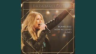 Blameless / How He Loves (Live)