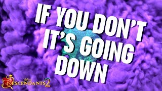It's Going Down | Lyric Video | Descendants 2