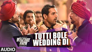 Tutti Bole Wedding Di Full AUDIO Song - Meet Bros & Shipra